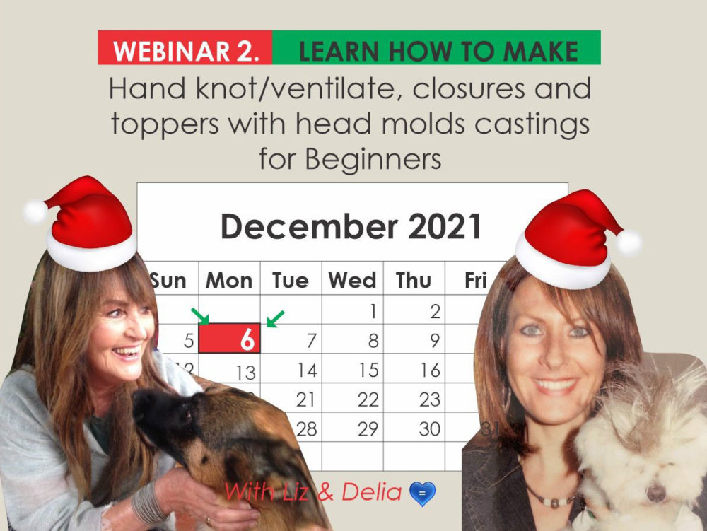 Webinar 2 - Hand Knot / Ventilate, Closures and Toppers for Beginners
